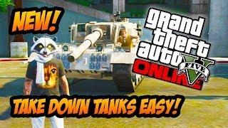GTA 5 Online - Tanks NERFED! Easy Guide to Destroy Tanks! (GTA V)