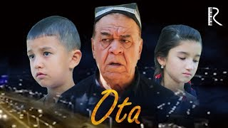 Ota (qisqa metrajli film) | Ота (киска метражли фильм) 2017