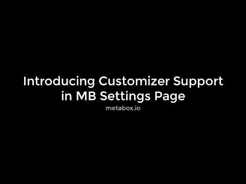 Introducing Customizer Support in MB Settings Page