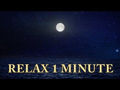 Relax 1 Min - Sunset, Ocean, Moon - Relaxing Music