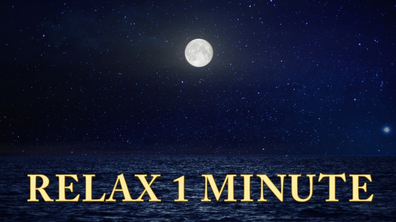 relaxation 1 minute