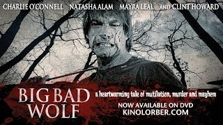 BIG BAD WOLF (2013) Trailer - Charlie O'Connell, Clint Howard