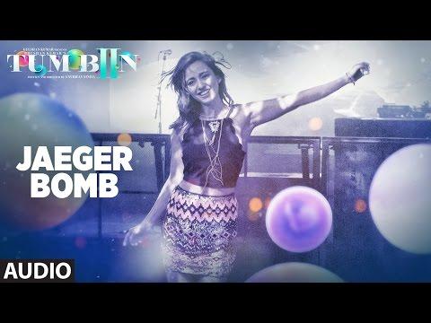 JAEGER BOMB Full Song (Audio) DJ Bravo, Ankit Tiwari, Harshi   Tum Bin 2