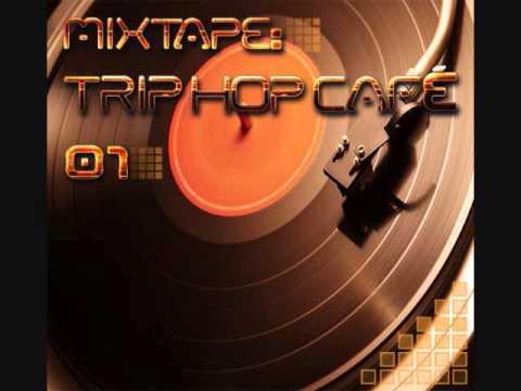 Mixtape: Trip Hop Café 01