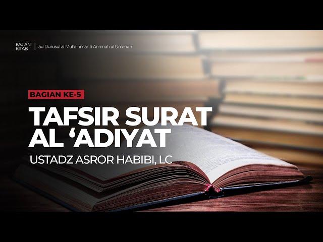 🔴 [LIVE] Kitab ad-Durusul al Muhimmah li Ammah al Ummah #5 - Ustadz Asror Habibi, Lc حفظه الله