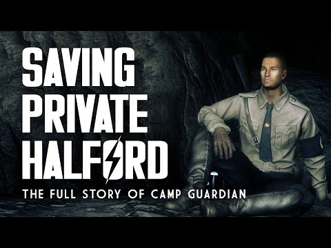 Saving Private Halford: The Full Story of Camp Guardian - Fallout New Vegas Lore