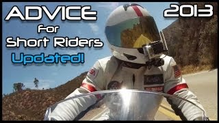 Advice For Short Riders: Updated For 2013!