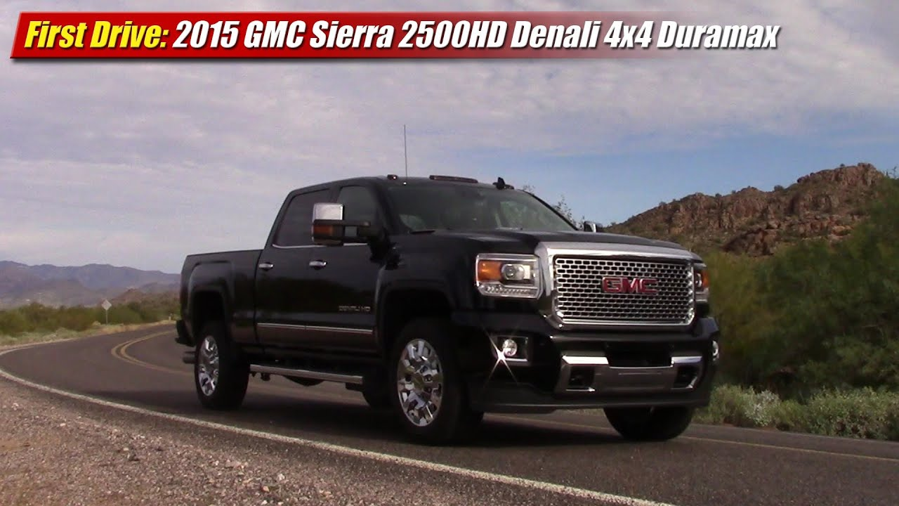 first drive 2015 gmc sierra 2500hd denali 4x4 duramax funnycat tv. Black Bedroom Furniture Sets. Home Design Ideas