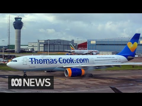 Thomas Cook collapses, leaving 600,000 holidaymakers stranded abroad | ABC News