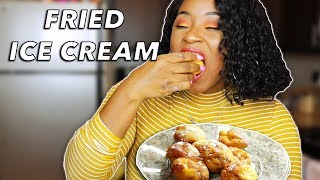 HOW TO MAKE FRIED ICE CREAM!