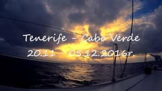 Tenerife to Cabo Verde Ocean Sailing Trip