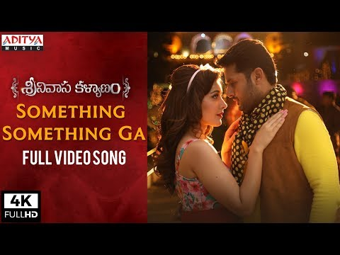 Something Something Ga Full Video Song | Srinivasa Kalyanam Video Songs | Nithiin, Raashi Khanna