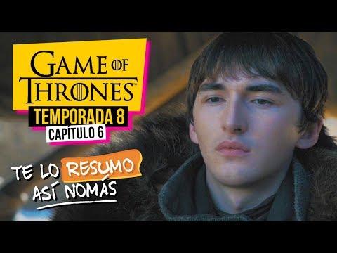 Game Of Thrones | Temporada 8 Capítulo 6 | #TeLoResumoAsíNomás