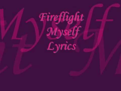 Fireflight-Myself (lyrics)