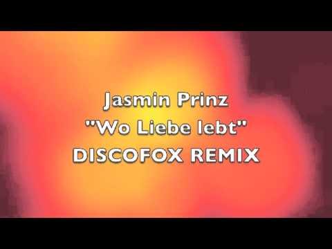 Jasmin Prinz - Wo Liebe lebt !DISCOFOX-REMIX! DEMO