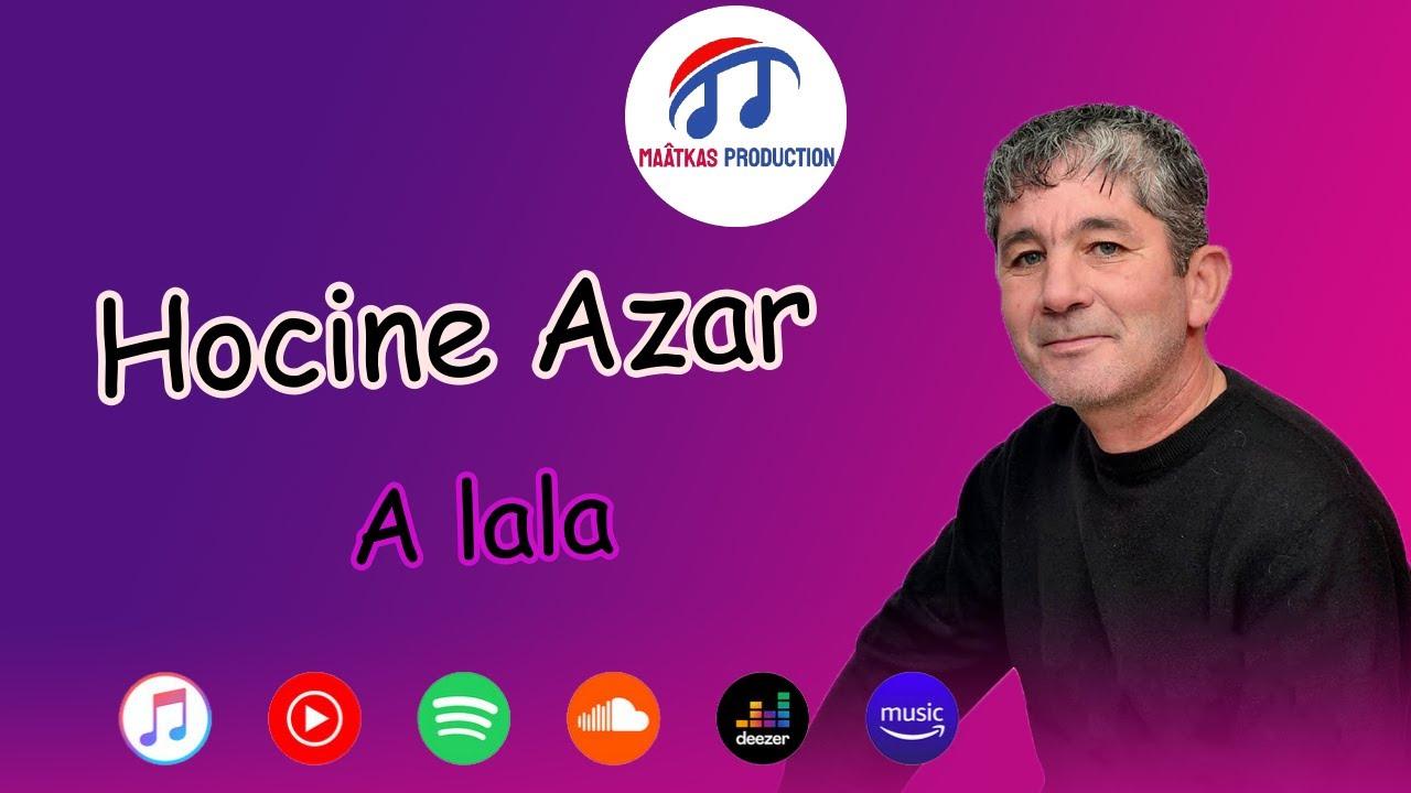 DOWNLOAD Hocine Azar – A lala (Official Audio) Mp3 song
