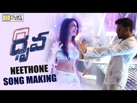 Neethone Dance Song Making || Dhruva Movie Making || Ram Charan , Rakul Preet, Hiphop Tamizha