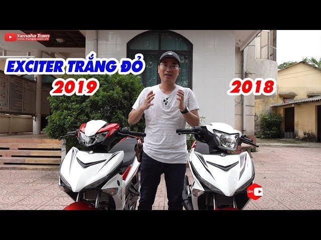 Exciter 150 2019 Tr?ng ?? vs Exciter 150 2018 Tr?ng ?? ? Soi c?n c?nh