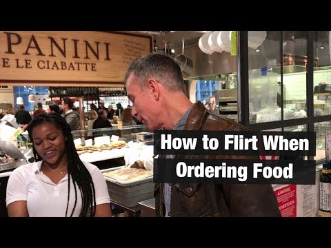How to Flirt With Women While Ordering Food