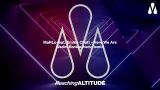 MaRLo feat. Emma Chatt - Here We Are (Vadim Bonkrashkov Remix)