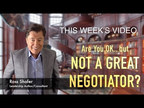 How to Negotiate Better | Ross Shafer | Leadership Author & Keynote