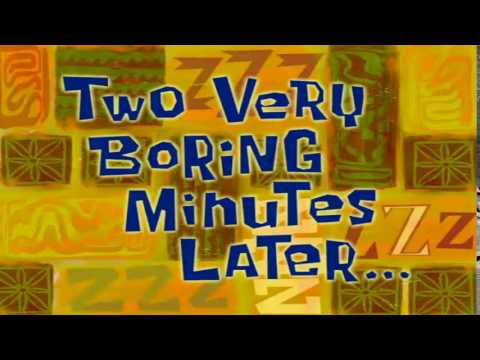 Two Very Boring Minutes Later... | SpongeBob Time Card #86