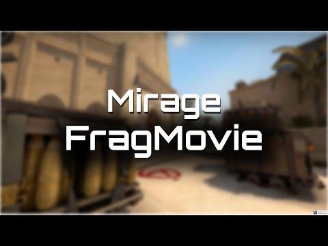 "CS:GO - Mirage ""FragMovie"""
