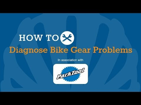 How To Diagnose Bike Gear Problems