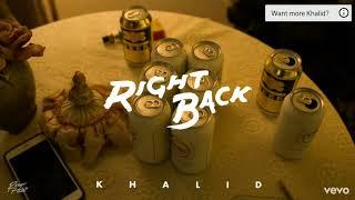 Khalid - Right Back Instrumental.mp3
