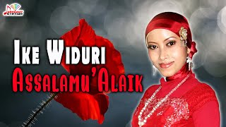 Ike Widuri - Assalamu'alaik (Official Music Video)