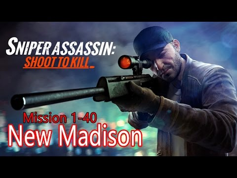 Sniper 3D Assassin NEW MADISON Primary Mission 1-40