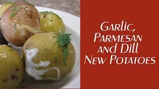 TFK Garlic Parmesan and Dill New Potatoes