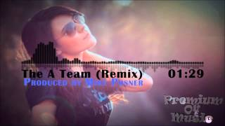 The A Team (Remix) - Produced by Mike Posner