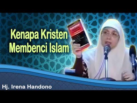 Kenapa Kristen Membenci Islam