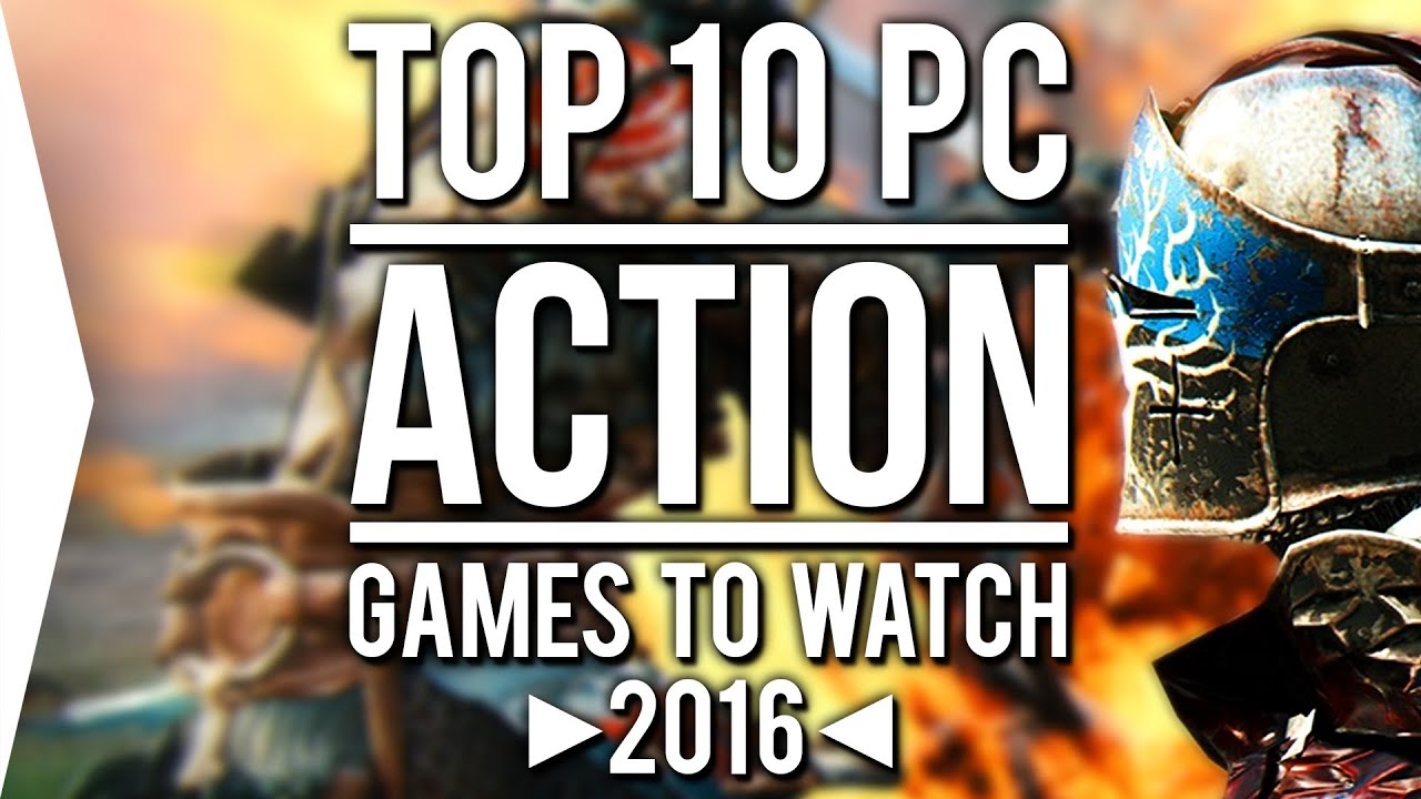 top 10 pc action games to watch in 2016 youtube. Black Bedroom Furniture Sets. Home Design Ideas