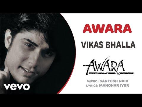Awara - Vikas Bhalla | Official Hindi Pop Song