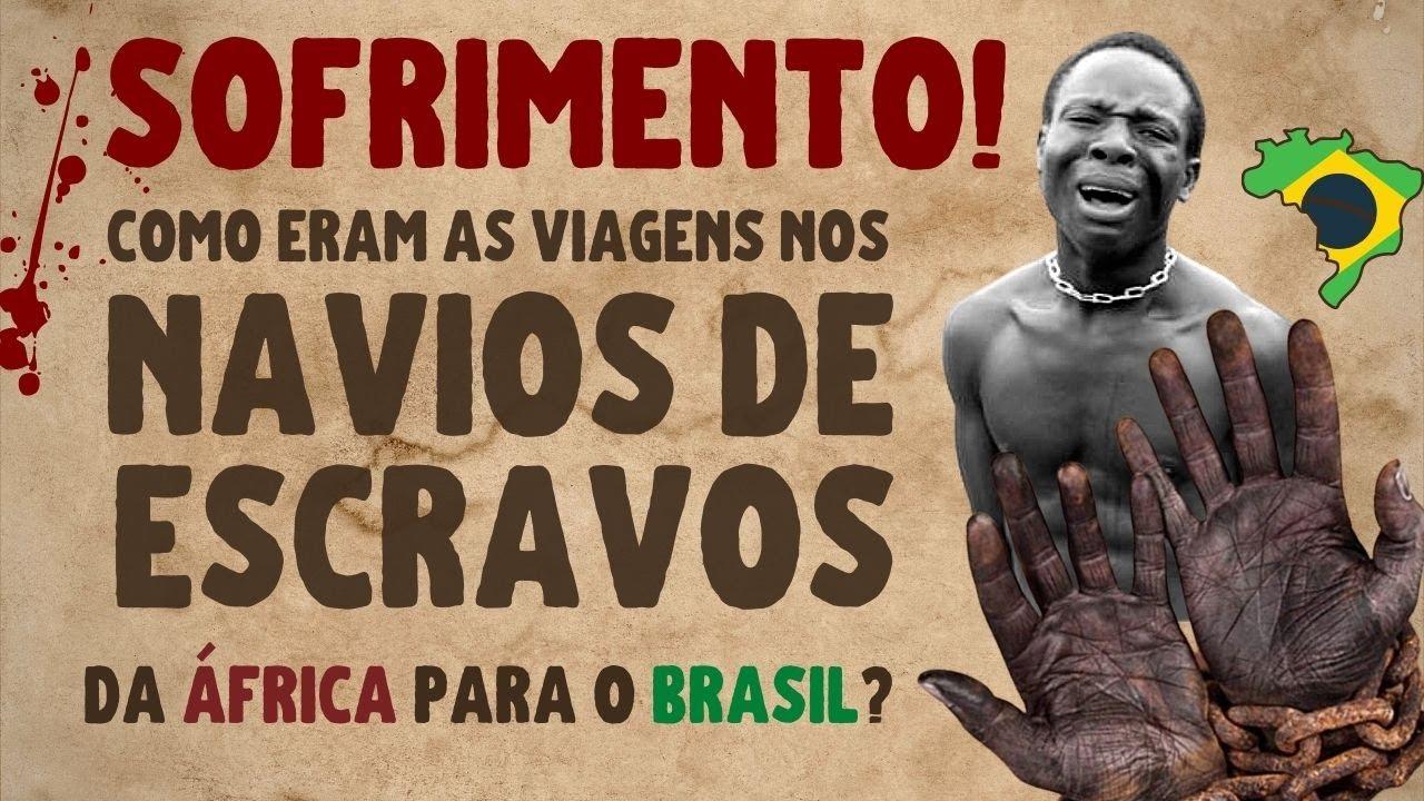 ⛵ NAVIO NEGREIRO: como era a viagem dos escravos da África para o Brasil  VÍDEO