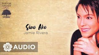 Jamie Rivera - Sino Ako (Audio) 🎵 | The Purpose Driven Life