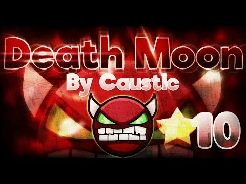 Geometry Dash 2.0 - Revolution of 1.9!!? 'Death Moon' 100% By Caustic (FunnyGame) [Easy Demon]