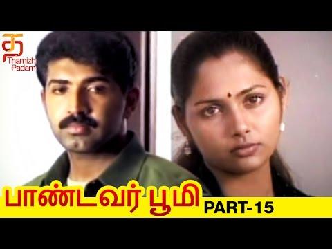 Pandavar Bhoomi Tamil Full Movie | Part 15 | Arun Vijay | Rajkiran | Shamitha | Thamizh Padam