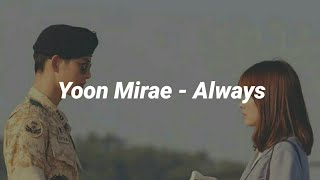 "Yoon Mirae - Always ""Lyrics Terjemahan""(Sub Indo)"