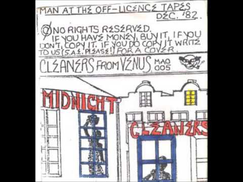 Cleaners From Venus - Midnight Cleaners *FULL ALBUM*