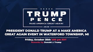 LIVE: President Donald Trump in Waterford Township, MI #Michigan