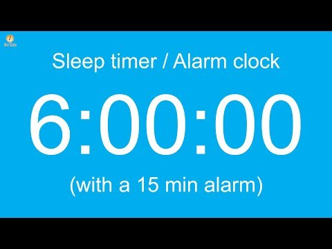 6 hour Sleep timer / Alarm clock (with a 15 min alarm)