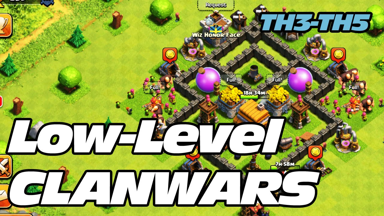 Clash Of Clans Low Level Clan Wars Th3 Th4 Th5 Youtube