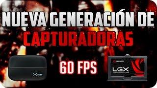 ¿Como grabar un Gameplay? | Capturadoras HD de Nueva Generación | Xbox One & PS4 | 1080p a 60fps