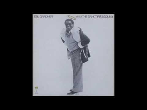 Stu Gardner - And The Sanctified Sound (1974)