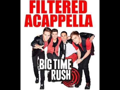 Big Time Rush -  Filtered Acappella [Full Album] (My Fanmade Album)
