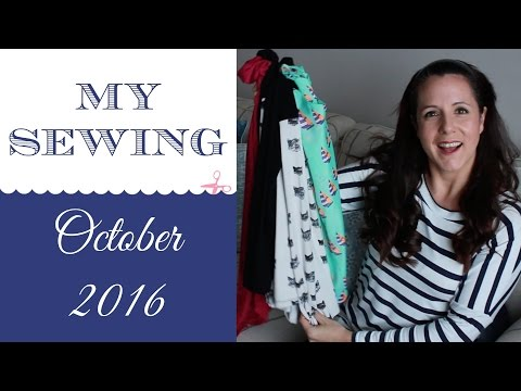 My Sewing October 2016