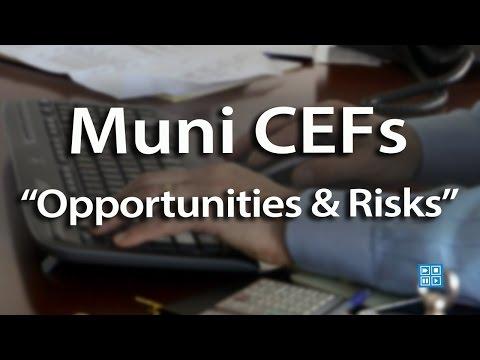 """Muni CEFs """"Opportunities & Risks"""""""
